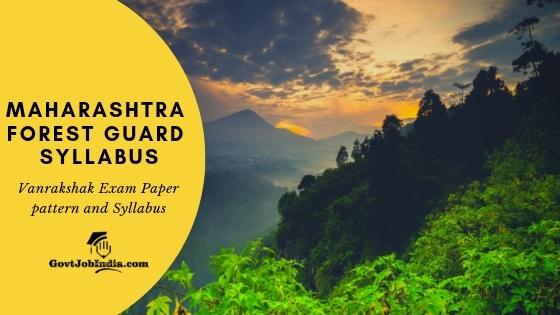 Download Maharashtra ForestGuard Syllabus PDF 2019 Online now