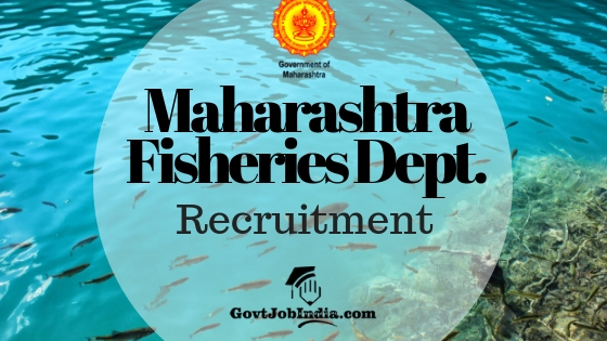 Maha Matsya Vibhag Recruitment