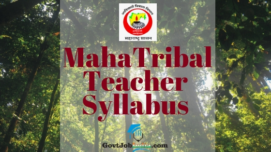 Mahatribal Teacher Syllabus