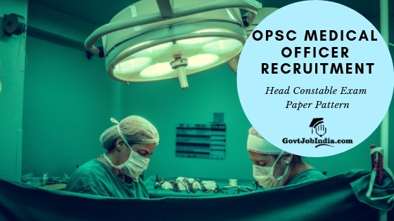 Apply online now for OPSC Medical Officer Recruitment 2019 -