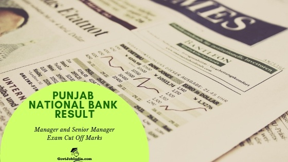 Punjab National Bank Exam result and cut off marks 2019