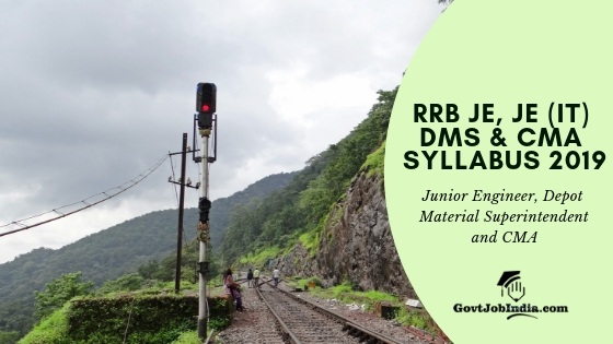 Download RRB JE, JE (IT) DMS & CMA SYLLABUS PDF online Now