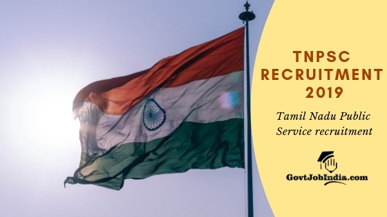 TNPSC Recruitment 2019 Apply Online Now for 861 Tamil Nadu PSC Posts