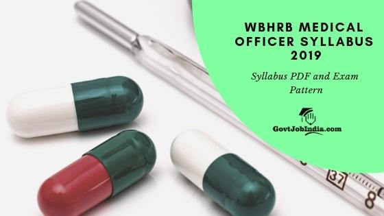 WBHRB Medical Officer Exam Syllabus PDF 2019
