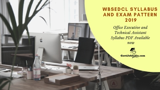 WBSEDCL Office Executive and Technical Assistant Syllabus PDF Available now