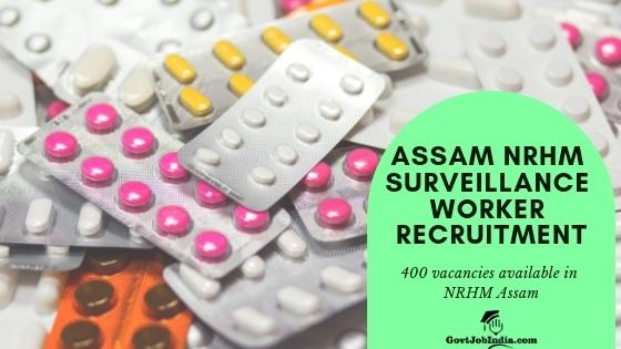 Apply Online for Assam NRHM Surveillance Worker recruitment