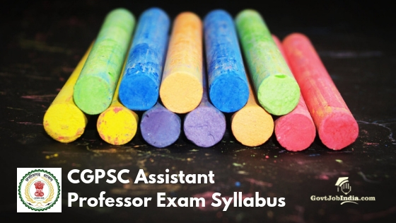 Chhattisgarh PSC AP Exam Syllabus and Paper Pattern