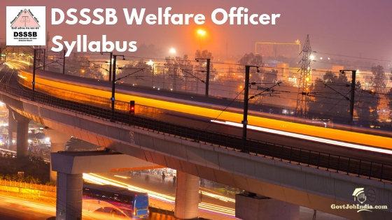 DSSSB Welfare Officer Syllabus