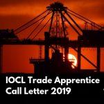 IOCL Trade Apprentice Call Letter