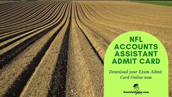 Download NFL Accounts Assistant Exam Admit Card 2019 online