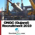 ONGC Gujarat Recruitment 2019