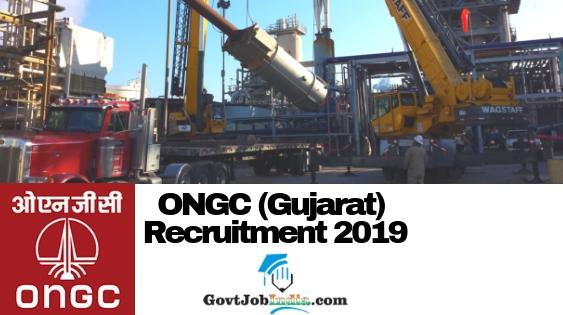 ONGC Gujarat Recruitment 2019