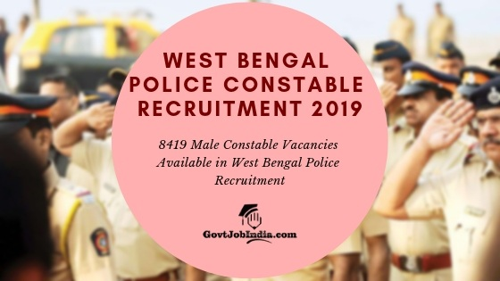 Apply online West bengal Police Constable recruitment 2019