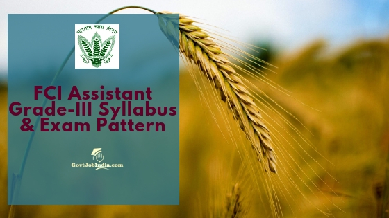 FCI Syllabus and Exam Pattern