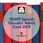HSSPP Admit Card 2019