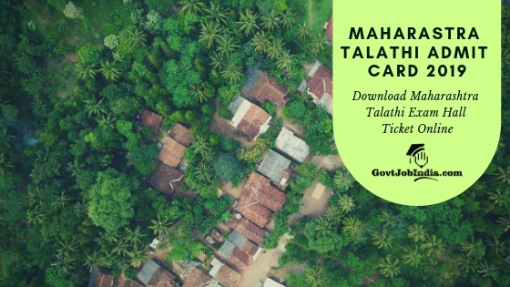 Download Maharashtra Talathi recruitment Exam Hall Ticket Online @ mahapariksha.gov.in