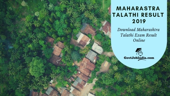 Maharashtra Talathi Exam Result, Cut Off marks and Merit List 2019