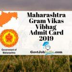 Maharashtra Gram Vikas Vibhag Call Letter 2019