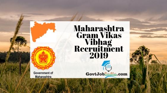Maharashtra Gram Vikas Vibhag Bharti 2019