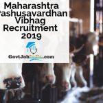 Maharashtra Pashusavardhan Vibhag bharti 2019