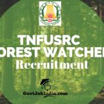 Tamil Nadu Forest Watcher Recruitment
