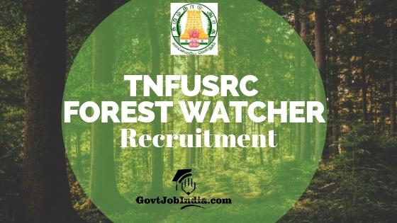 Tamil Nadu Forest Watcher Recruitment