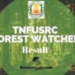 Tamil Nadu Forest Watcher Result