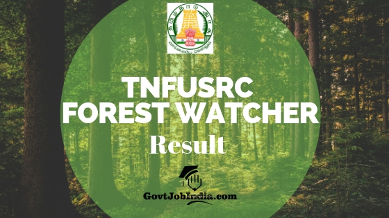 Tamil Nadu Forest Watcher Result