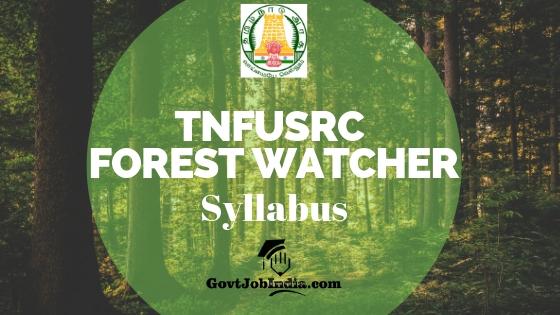 Tamil Nadu Forest Watcher Syllabus