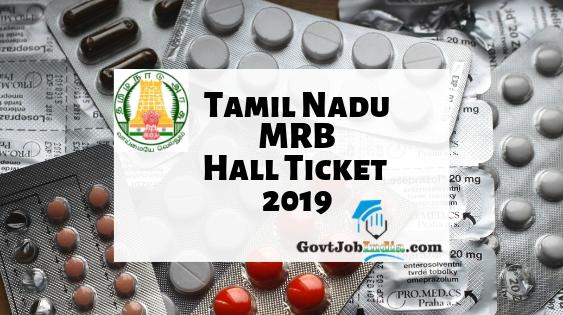TN MRB Pharmacist Hall Ticket 2019 - Download MRB Tamil Nadu Written