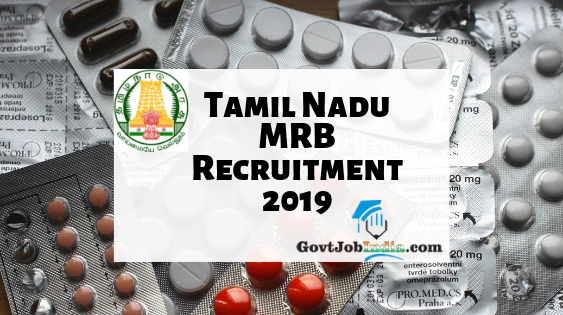 Tamil Nadu MRB Recruitment 2019