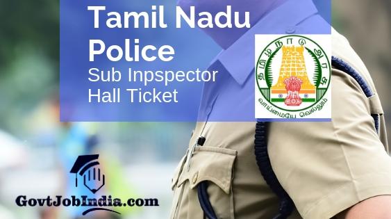 Tamil Nadu TNUSRB Sub Inspector Admit Card 2019