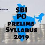 SBI PO Prelims Syllabus 2019
