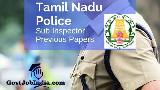 Tamil Nadu TNUSRB Sub Inspector Previous Papers