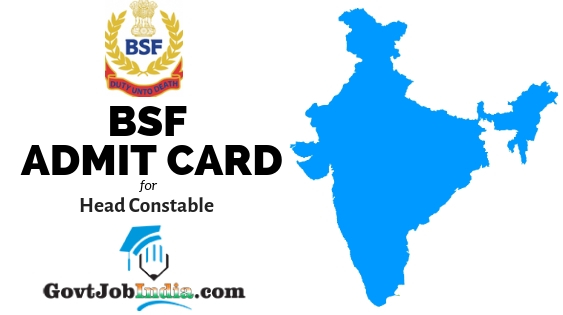 BSF Head Constable Call Letter 2019