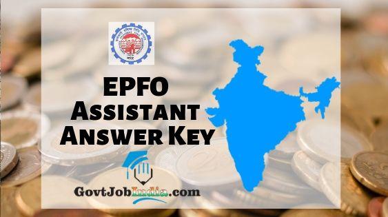 EPFO Assistant Solution Key 2019