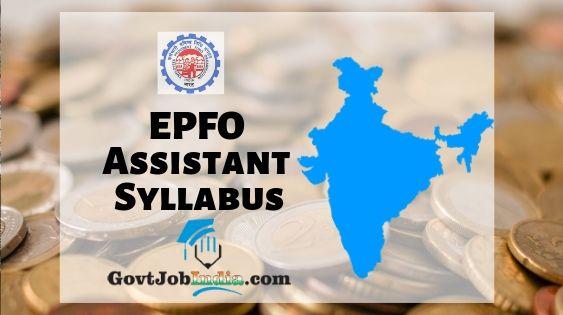 EPFO Assistant Syllabus 2019 PDF Download