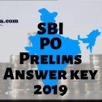 SBI PO Prelim Exam Answer Key 2019