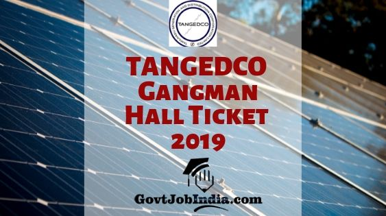 TANGEDCO Gangman Hall Ticket 2019