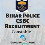 Bihar Police CSBC Constable Recruitment