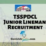TSSPDCL Junior Lineman Recruitment 2019