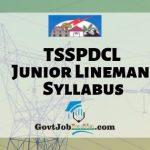 TSSPDCL JLM Syllabus