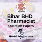 Bihar BHD Pharmacist Previous Question Papers