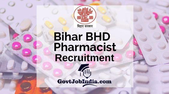Bihar BHD Pharmacist Vacancy