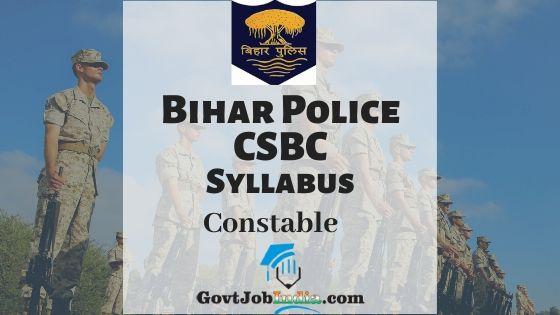 Bihar Police CSBC Constable Syllabus PDF