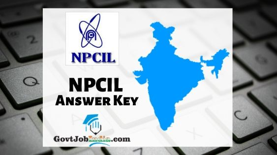 NPCIL Rajasthan Answer Key